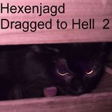 Hexenjagd - Dragged to Hell 2 (witch house/drag dj mix)