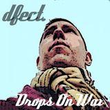 Drops On Wax
