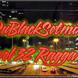 Ragga By Du Black vol.32