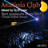 Best moments of my life! - Classic Tribal House - Mixed by Dj El Loco - Jan-2012