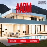 #ADM (Analog Dance Music) mixed by Rob Pursey, J-Squared & Hudson