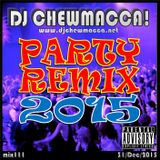 DJ Chewmacca! - mix111 - Party Remix 2015