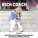 RCC 3: Identifying Your Biggest Money Blocks with Denise Duffield-Thomas