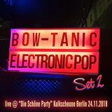 DJ BOW-tanic pres. Electronic Pop (Set 2)