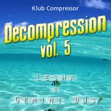 Lesha - Decompression 05 intro @ Compressor VIP room, Sep-14-2012