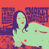 Jazzszigor & Schimanski @ Jazz Kocsma (Smokey Monday Psychedelic part2)