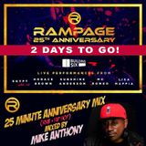 Rampage 25th Anniversary  - SAT 24 JUNE at Building Six WWW.SHOOBS.COM