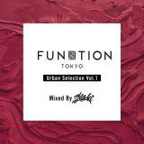 FUNKTION TOKYO Urban Selection Vol.1 Mixed By DJ SHIGEKI