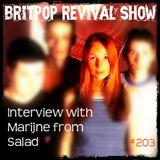 Britpop Revival Show #203 with Marijne from Salad 28th June 2017