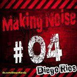 Diego Rios @ Making Noise 04