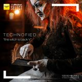 Technofied - [The Witch is Back V] - By Diana Emms - Live 25072019 - Vol 29