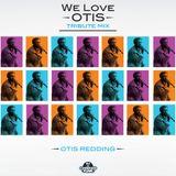 We Love Otis by DJ Chorizo Funk