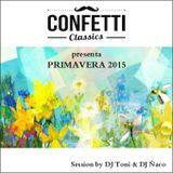 Confetti Classics presenta Primavera 2015
