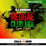 Reggae Club Mix Vol 1 [Lovers Edition]
