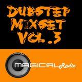 Magical - Dubstep Mixset Vol.3