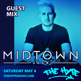 THE HYPE 134 - MIDTOWN JACK guest mix