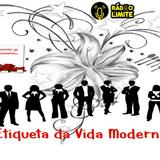 Etiqueta da Vida Moderna - programa 43