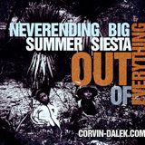 Neverending Big Summer Siesta Out Of Everything [Space After Moon June 2013]