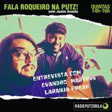 FRNP#17.1 - Entrevista com Evandro Martins (Laranja Freak)
