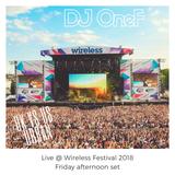 @DJOneF LIVE @ Wireless Festival 2018