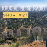 Krucial Noise Radio Show #021