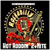 Hot Roddin' 2+ Nite - Ep 390 - 11-17-18