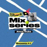 Atom Dubs - DUB'RAW Camp Special Mix 04