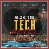 DJ TECH PRESENTS... THE TECH HOTEL