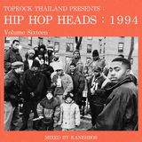 TOPROCK : HIP HOP HEADS : 1994 (Volume 16) Mixed by KANEHBOS