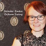 Selector Emka - Swing in the Orfeum!