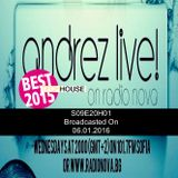 Andrez LIVE! S09E20 On 06.01.2016 H01 BEST OF 2015 TECH HOUSE