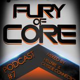 Fury of Core│Podcast #7 - Mixed By Hellfire & Outside Connection
