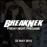Friday Night Pregame - 22 May 2015 | GUEST MIX: DJ DyNomiTe