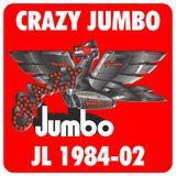 Crazy Jumbo 1984-02