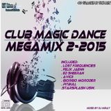 Club Magic Dance Megamix 2-2015