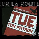 SUR LA ROUTE #3 : Jean-Pierre Levaray