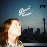 GOOD TIMIN' - DECEMBER 17 - 2015