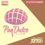 The Pan Dulce Life w/DJ Refresh - Episode 01