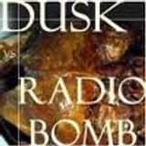 RADIOBOMB Vs DUSK Mix