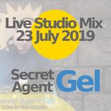 23 July 2019 - Secret Agent Gel Live in the studio