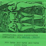 International Audio compilation 5 side A -3RIOTAPES 1984