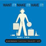 Want it! Make it! Have it!  Part 2 - Vol 15