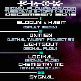 Signal Flow Radio Dec 15th 2015 Logikal w/ Chemistry MC