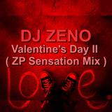 Dj Zeno - Valentine's Day II ( ZP Sensation Mix )