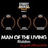 Man Of The Living Riddim Mix Promo (Street Rockaz Family-2013) - Selecta Fazah K.