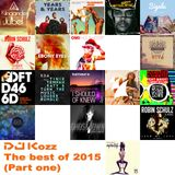 DJ Kozz - The best of 2015 (Part One)