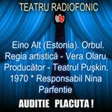 Teatru radiofonic - Alt Eino - Orbul (1970)      Feat. Eino Alt (Estonia). Orbul.