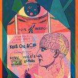 Covil Sessions #20 by Kids on Acid / Violeta Lisboa + Dubian + Covil  (25/04/17)