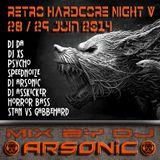 RETRO HARDCORE NIGHT V mix by ARSONIC 28.6.2oI4