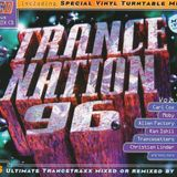 Trance Nation '96 (Vol 7) Mixed by Christian Lindner